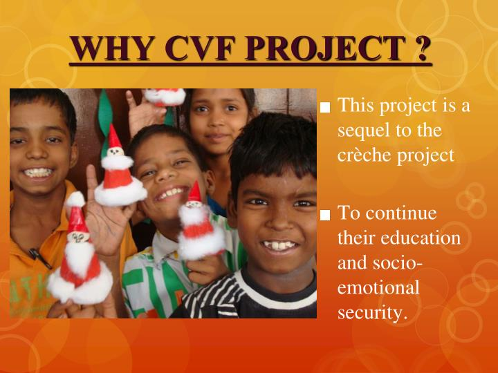 WHY CVF PROJECT ?