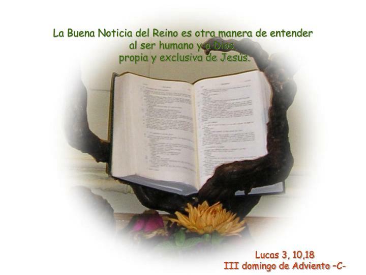 La Buena Noticia del Reino es otra manera de entender
