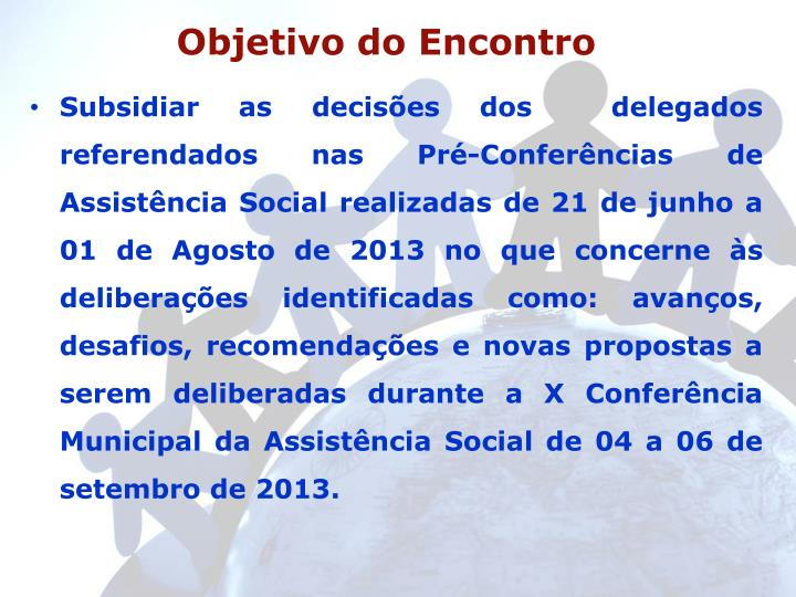 Objetivo do encontro