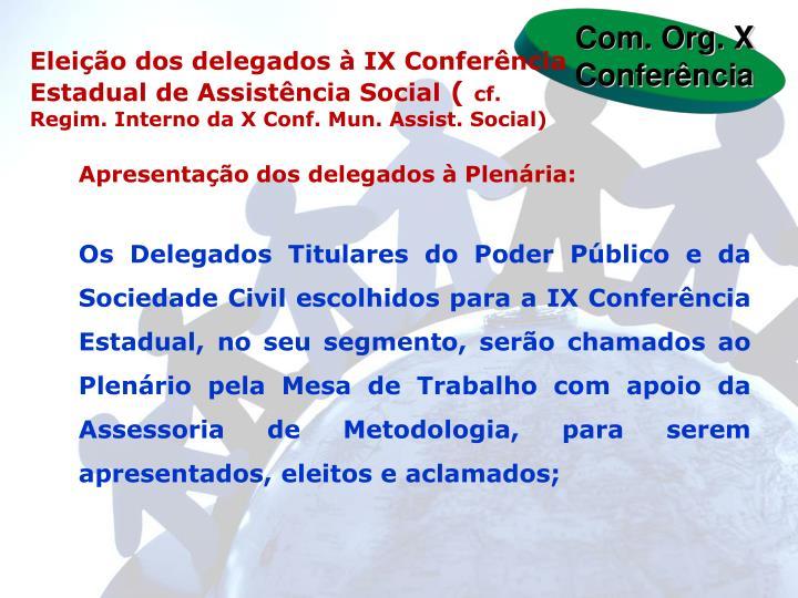 Com. Org. X Conferência