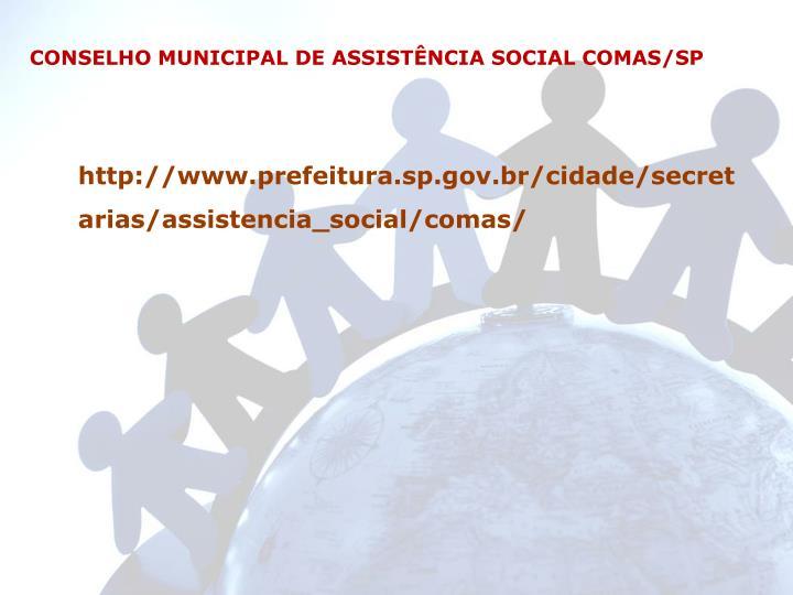 CONSELHO MUNICIPAL DE ASSISTÊNCIA SOCIAL COMAS/SP