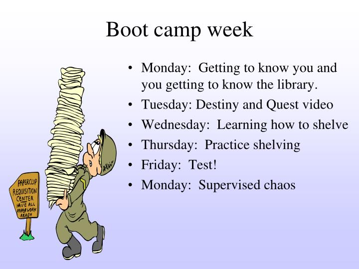 Boot camp week