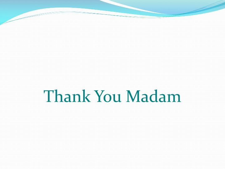 Thank You Madam
