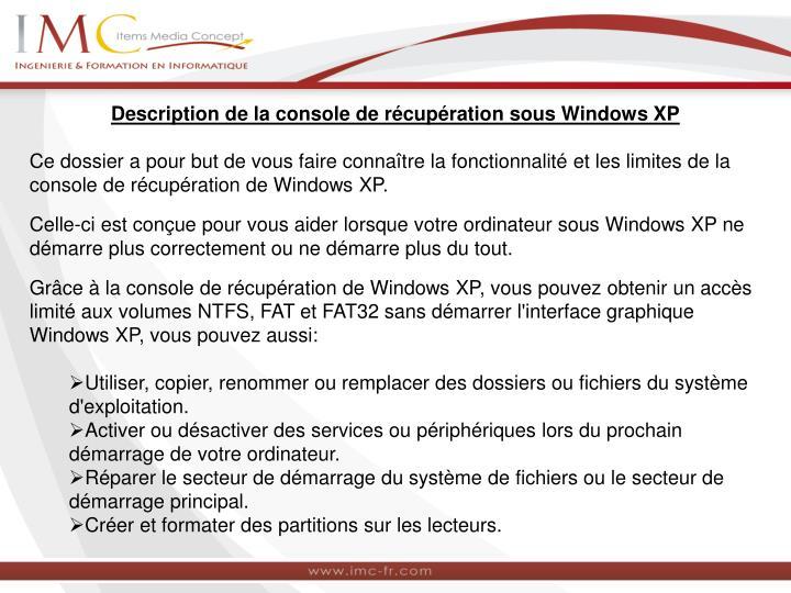 Description de la console de récupération sous Windows XP