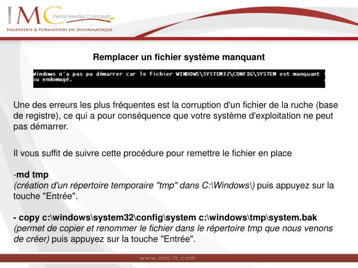 Remplacer un fichier système manquant