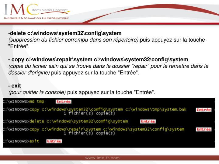 delete c:\windows\system32\config\system