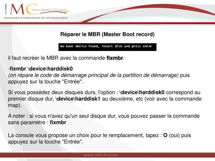 Réparer le MBR (Master Boot record)