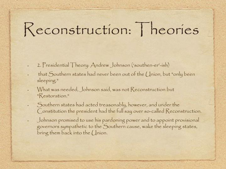 Reconstruction: Theories