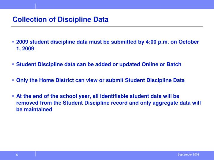 Collection of Discipline Data