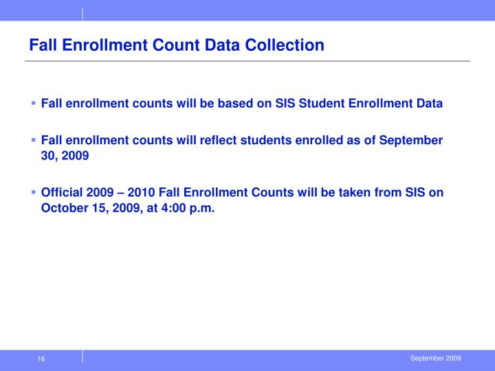 Fall Enrollment Count Data Collection