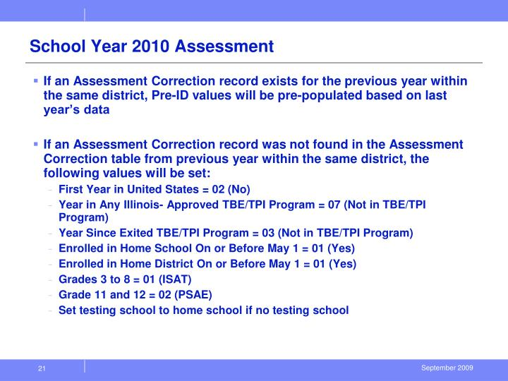 School Year 2010 Assessment