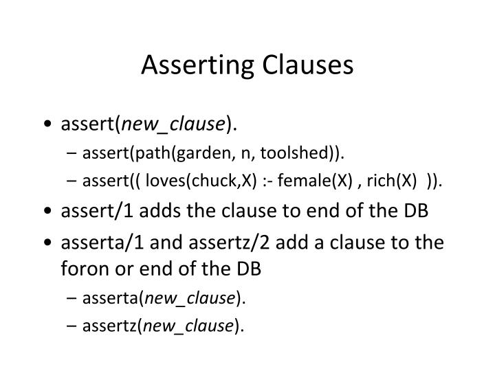 Asserting Clauses