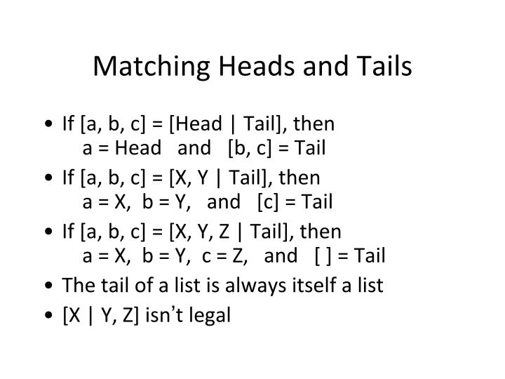 Matching Heads and Tails