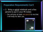 preparation requirements con t