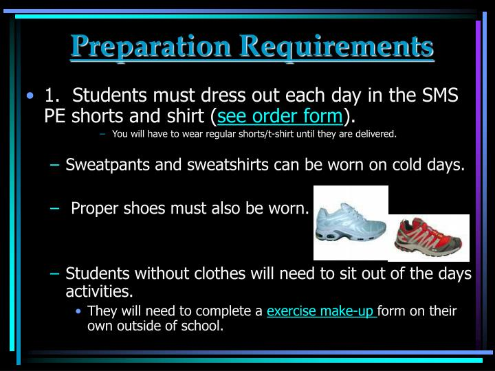 Preparation Requirements