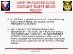 army purchase card account suspension policy1
