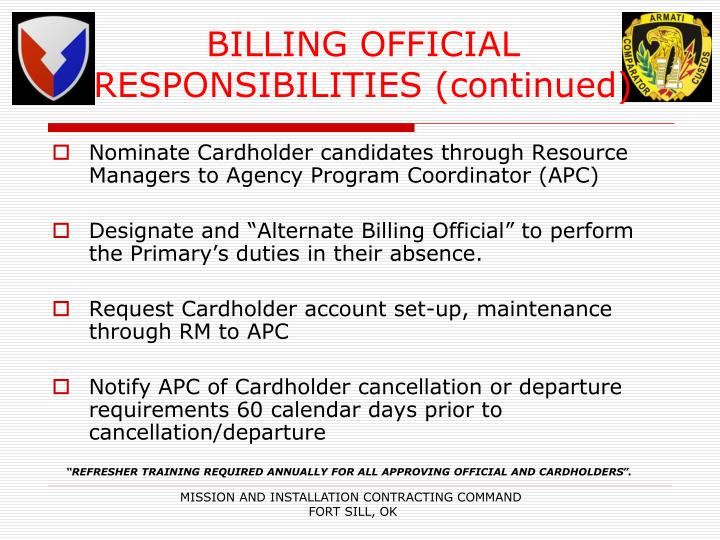 BILLING OFFICIAL RESPONSIBILITIES (continued)