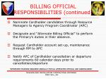 billing official responsibilities continued