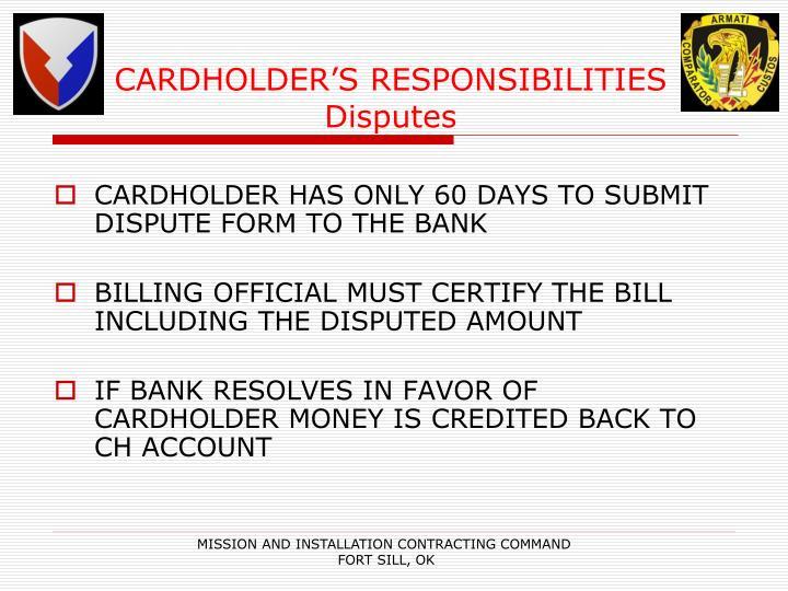 CARDHOLDER'S RESPONSIBILITIES