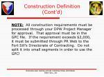 construction definition cont d