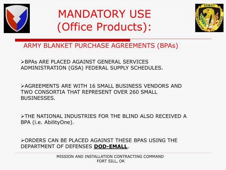 MANDATORY USE