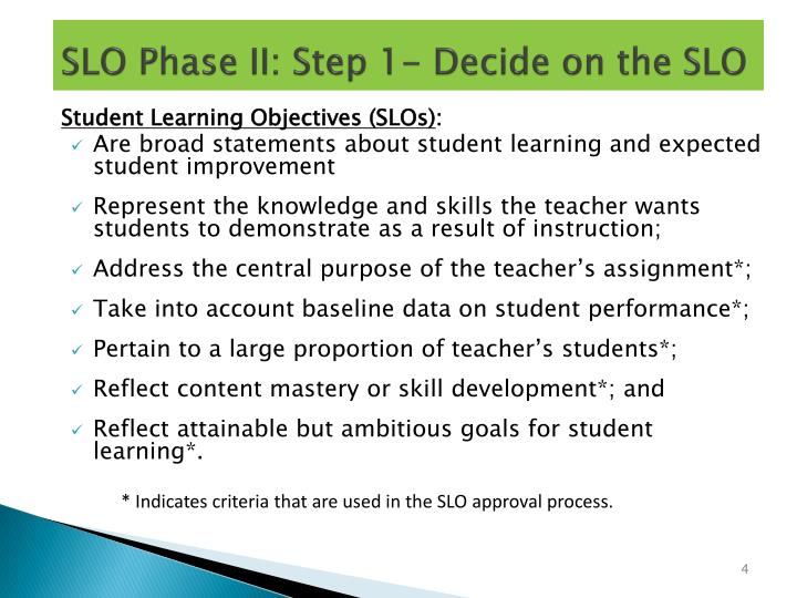 SLO Phase II: Step 1- Decide on the SLO