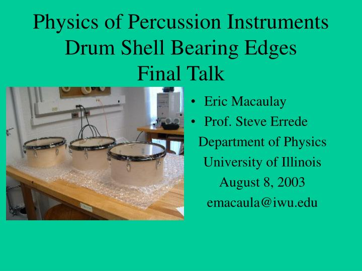 Physics of percussion instruments drum shell bearing edges final talk