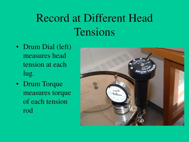Drum Dial (left) measures head tension at each lug.