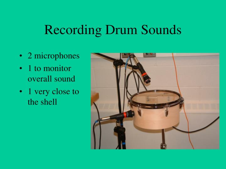 Recording Drum Sounds