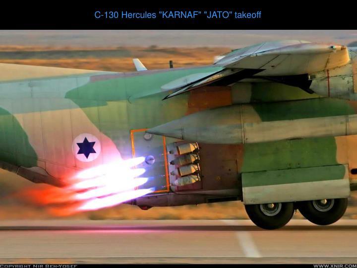 "C-130 Hercules ""KARNAF"" ""JATO"" takeoff"