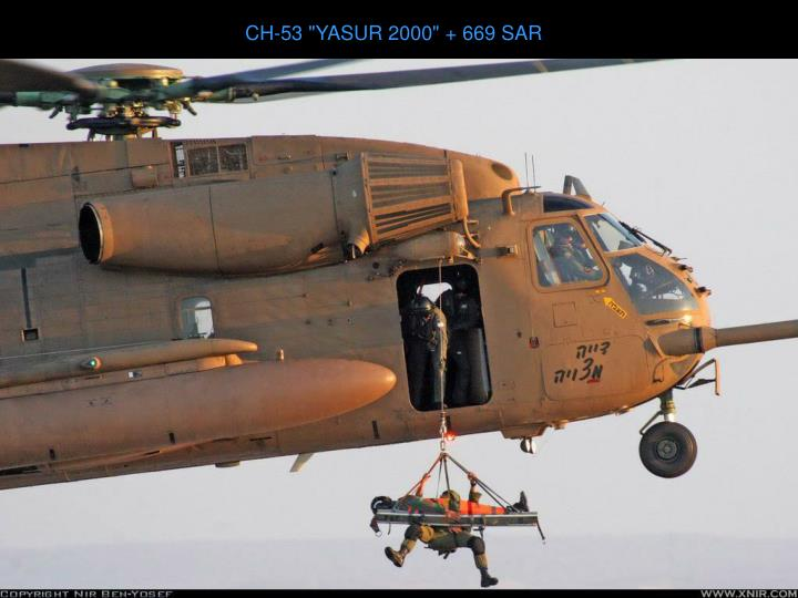 "CH-53 ""YASUR 2000"" + 669 SAR"