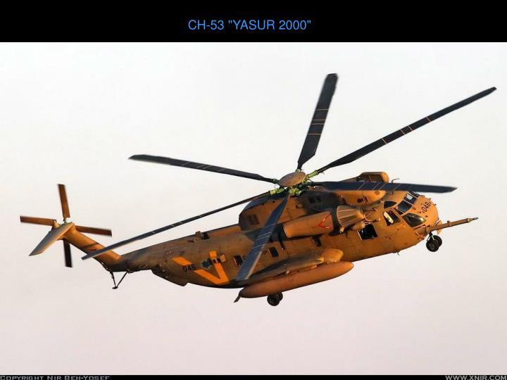 "CH-53 ""YASUR 2000"""