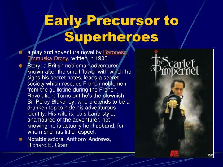 Early Precursor to Superheroes