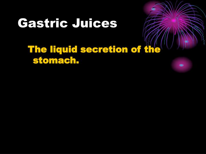 Gastric Juices