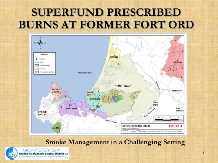 SUPERFUND PRESCRIBED BURNS AT FORMER FORT ORD