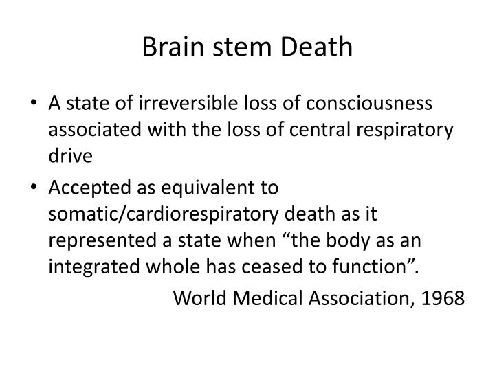 Brain stem Death