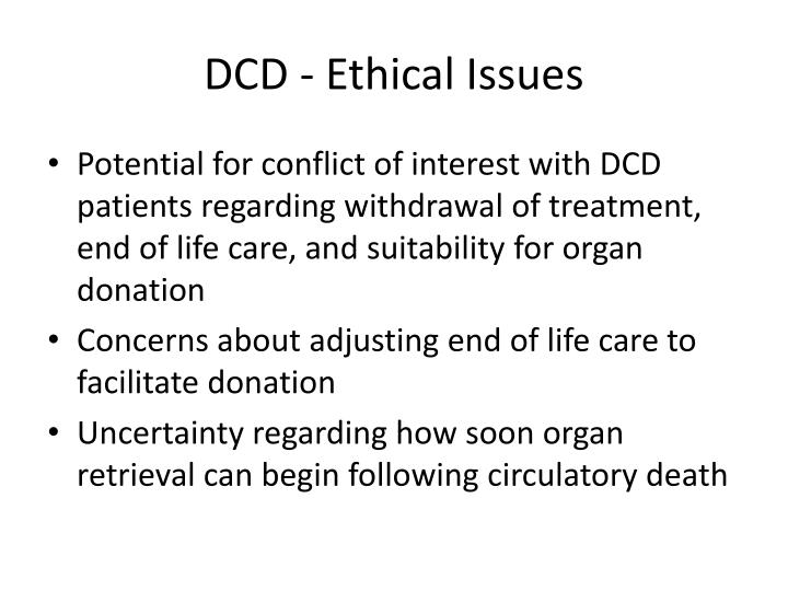 DCD - Ethical Issues