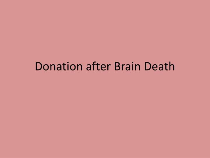 Donation after Brain Death