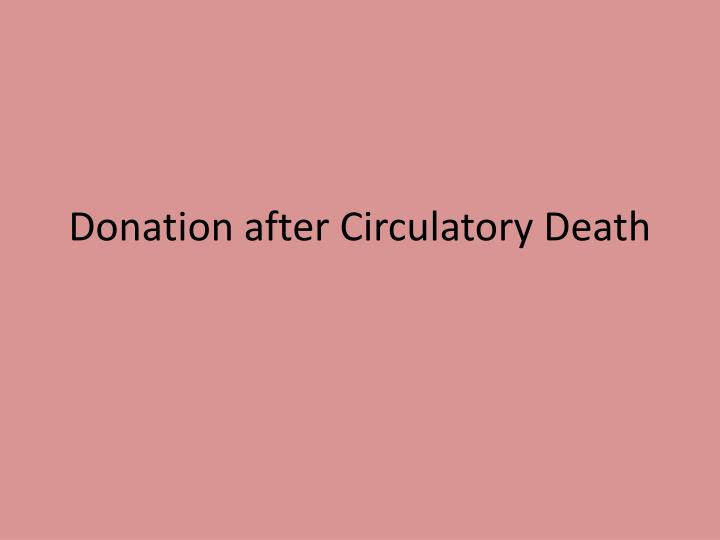 Donation after Circulatory Death