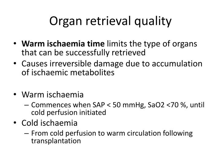 Organ retrieval quality