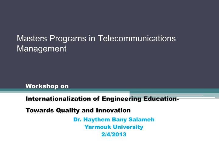 Masters programs in telecommunications management