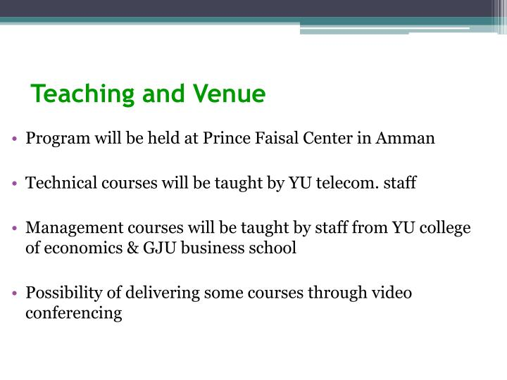 Teaching and Venue