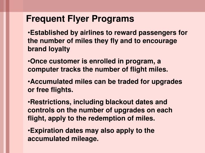 Frequent Flyer Programs