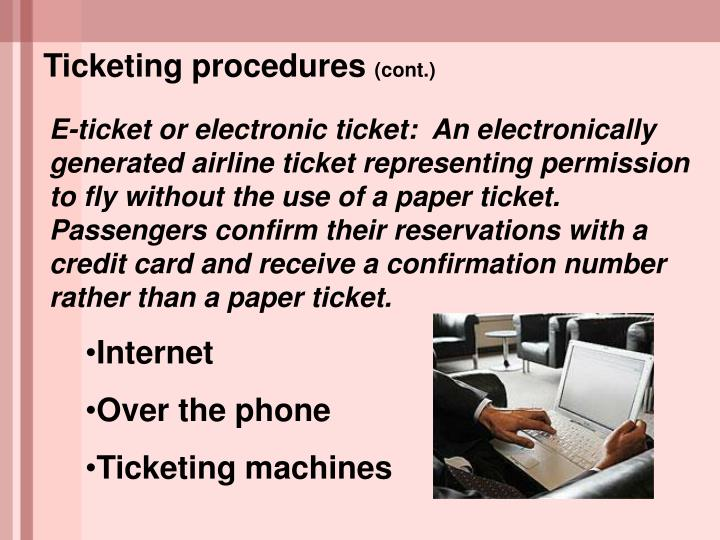 Ticketing procedures