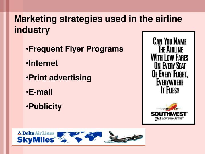 Marketing strategies used in the airline industry
