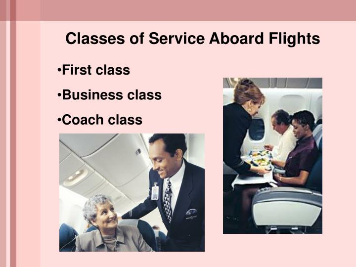 Classes of Service Aboard Flights