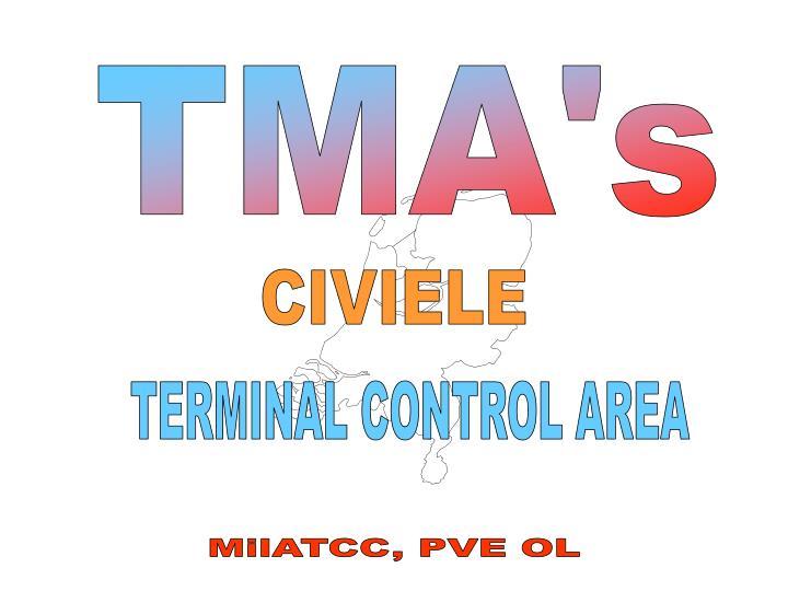 TMA's