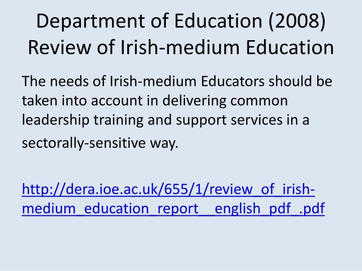 Department of Education (2008) Review of Irish-medium Education