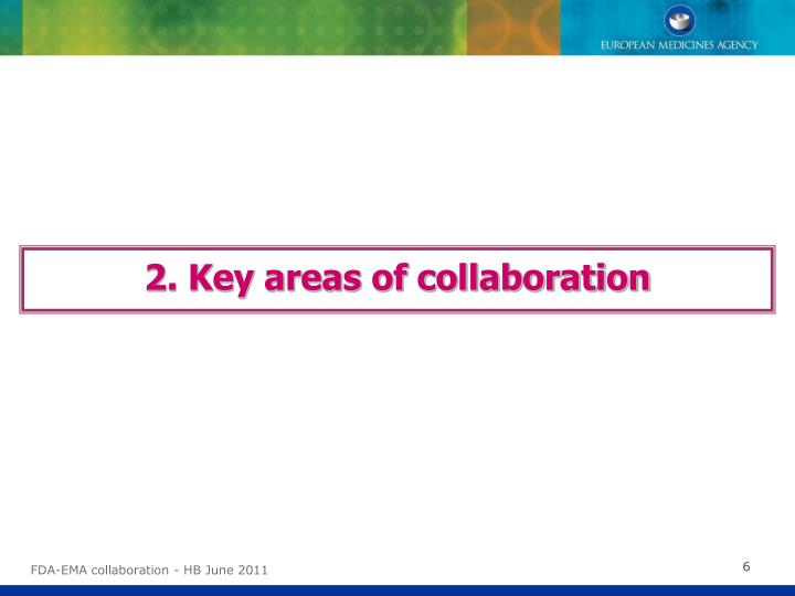 2. Key areas of collaboration