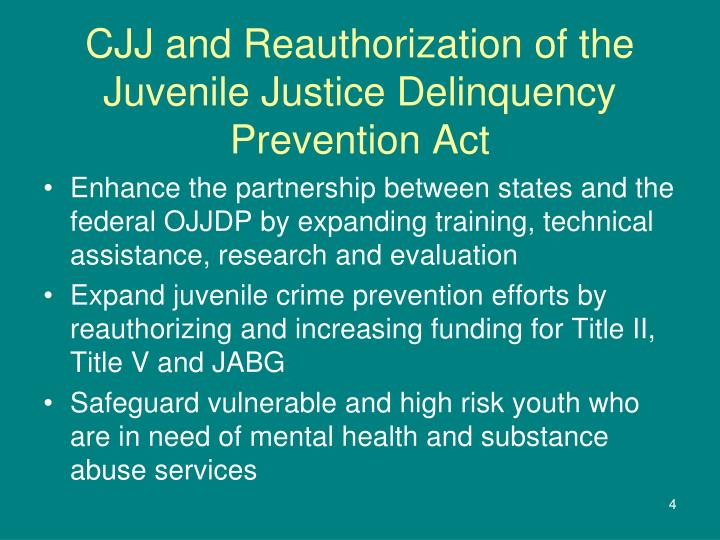 CJJ and Reauthorization of the Juvenile Justice Delinquency Prevention Act